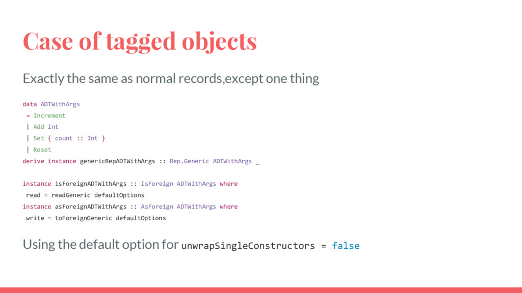 Case of tagged objects Exactly the same as norm...