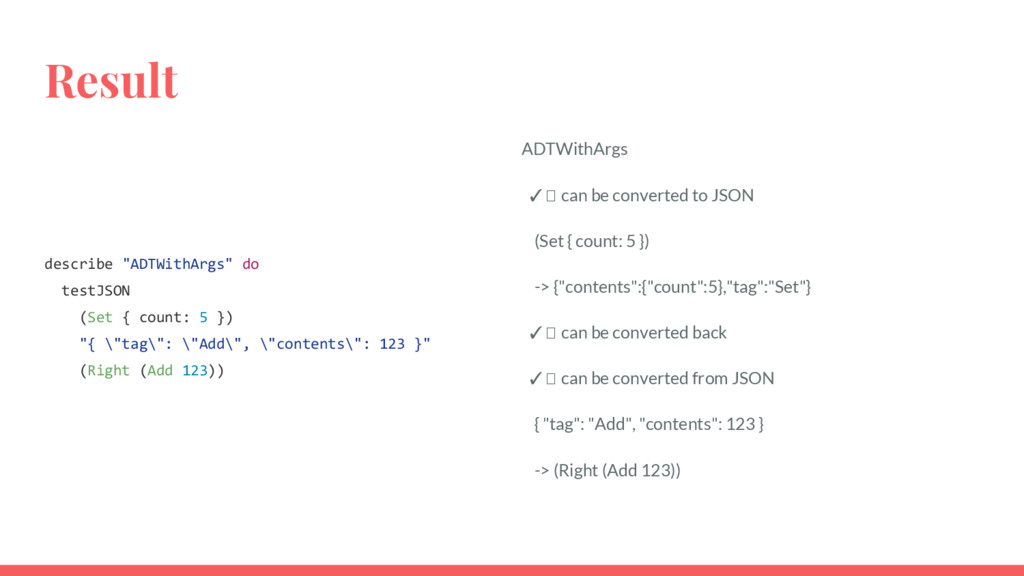 "Result describe ""ADTWithArgs"" do testJSON (Set ..."