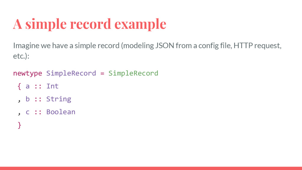 A simple record example Imagine we have a simpl...