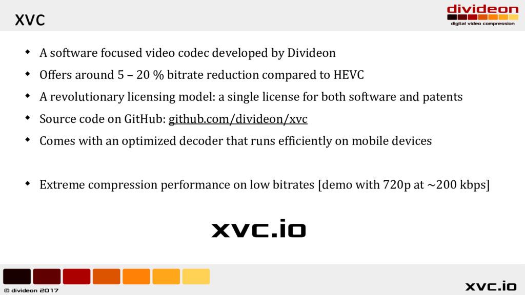 © divideon 2017 xvc.io xvc  A software focused...