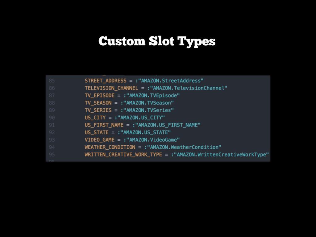Custom Slot Types