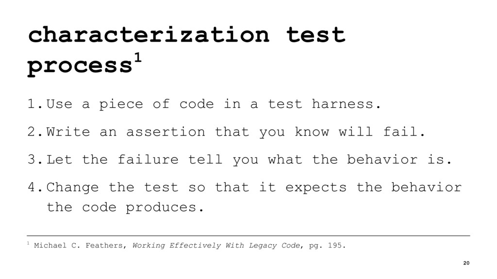 characterization test process1 1.Use a piece of...