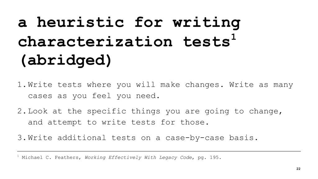 a heuristic for writing characterization tests1...