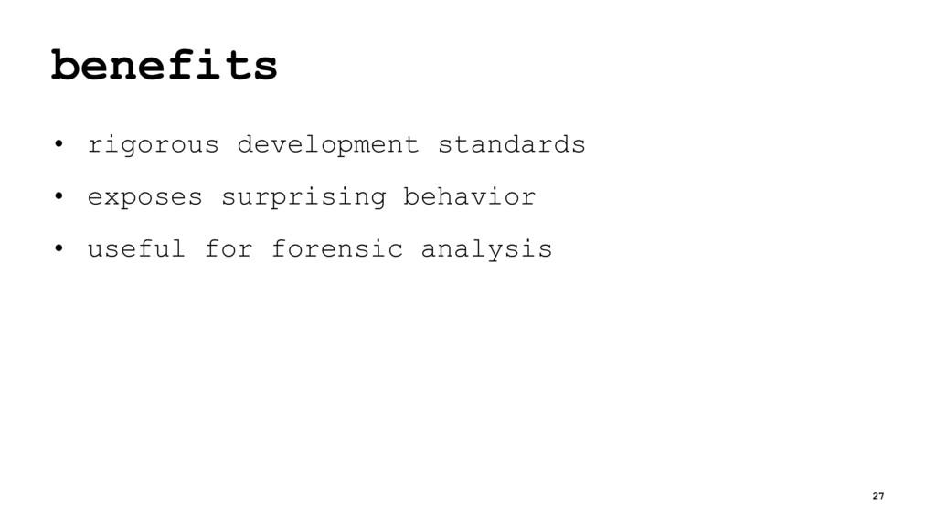 benefits • rigorous development standards • exp...