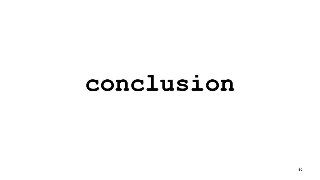 conclusion 60