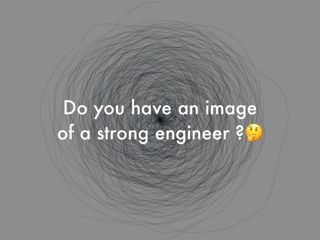 Do you have an image   of a strong engineer ?🤔