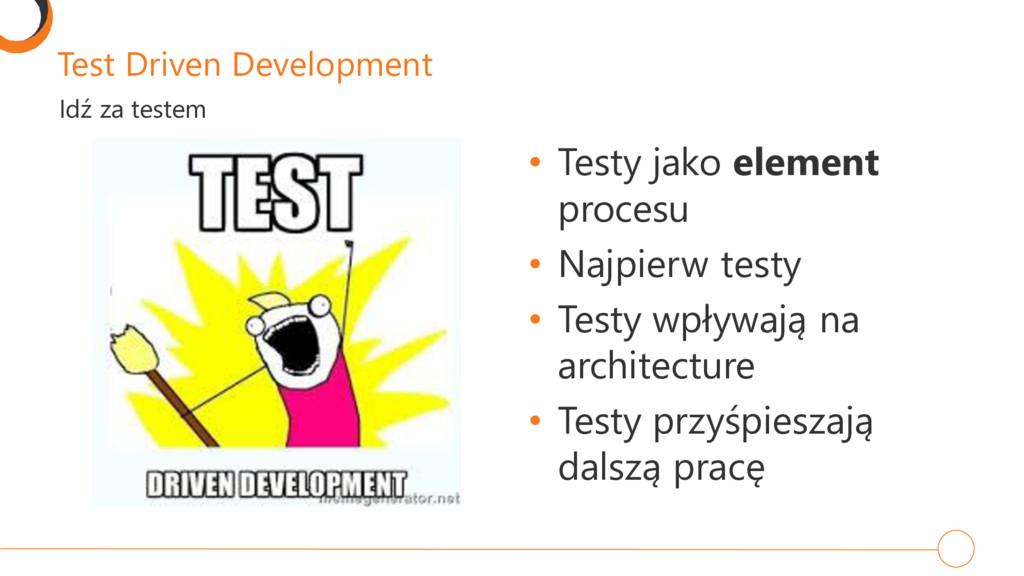 Test Driven Development • Testy jako element pr...