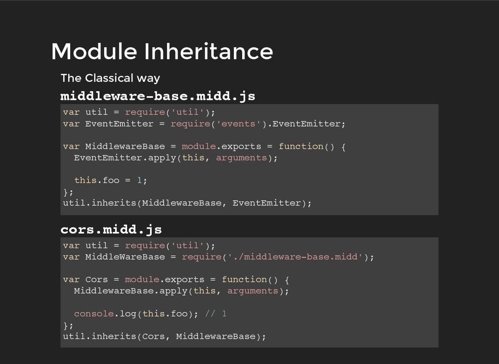 Module Inheritance Module Inheritance The Class...
