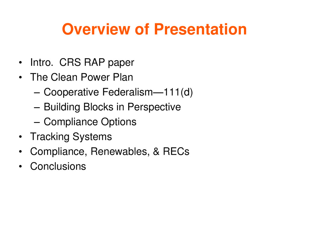 Overview of Presentation • Intro. CRS RAP paper...