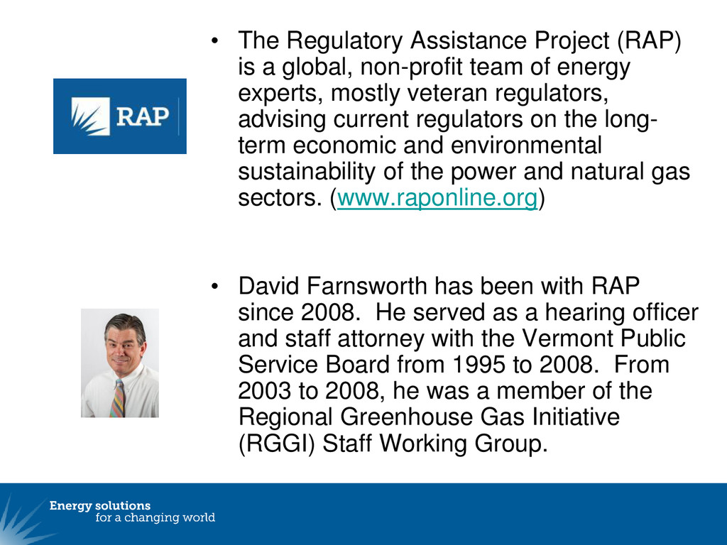 • The Regulatory Assistance Project (RAP) is a ...