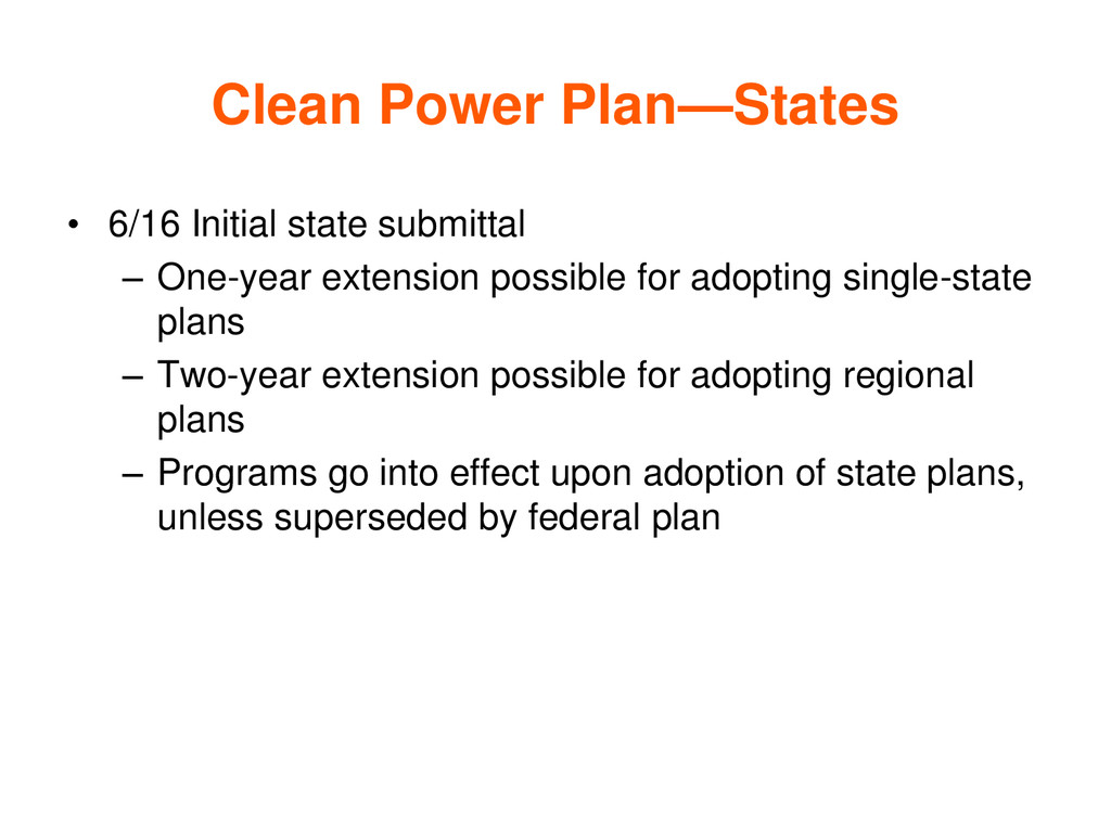 Clean Power Plan—States • 6/16 Initial state su...