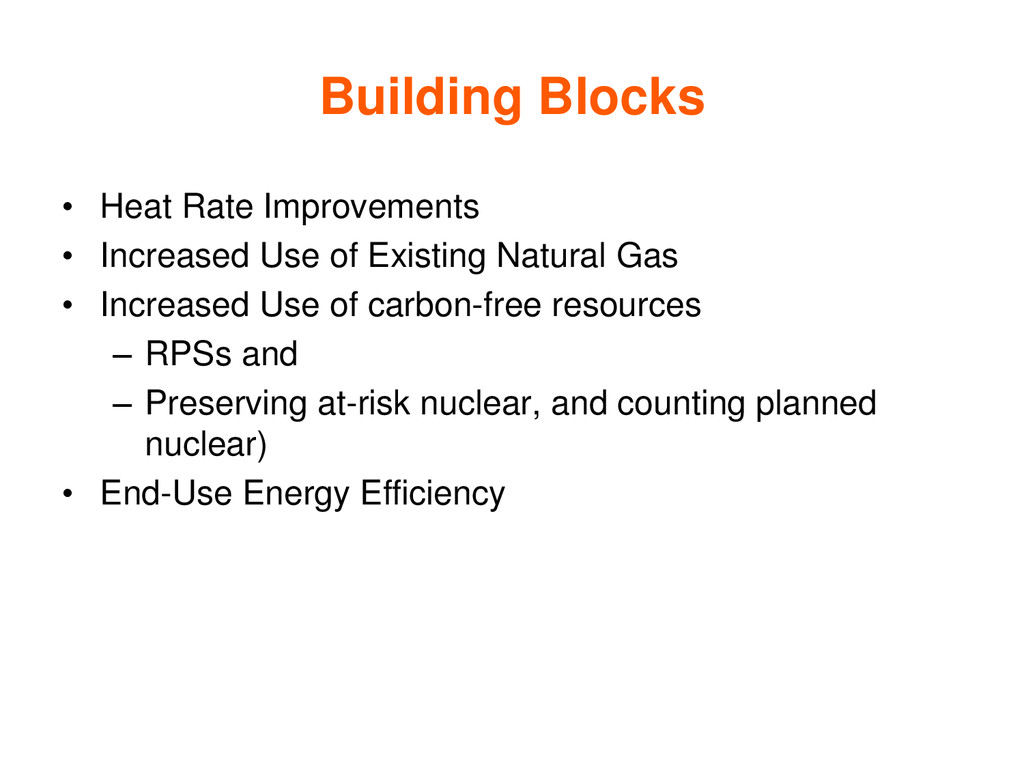 Building Blocks • Heat Rate Improvements • Incr...