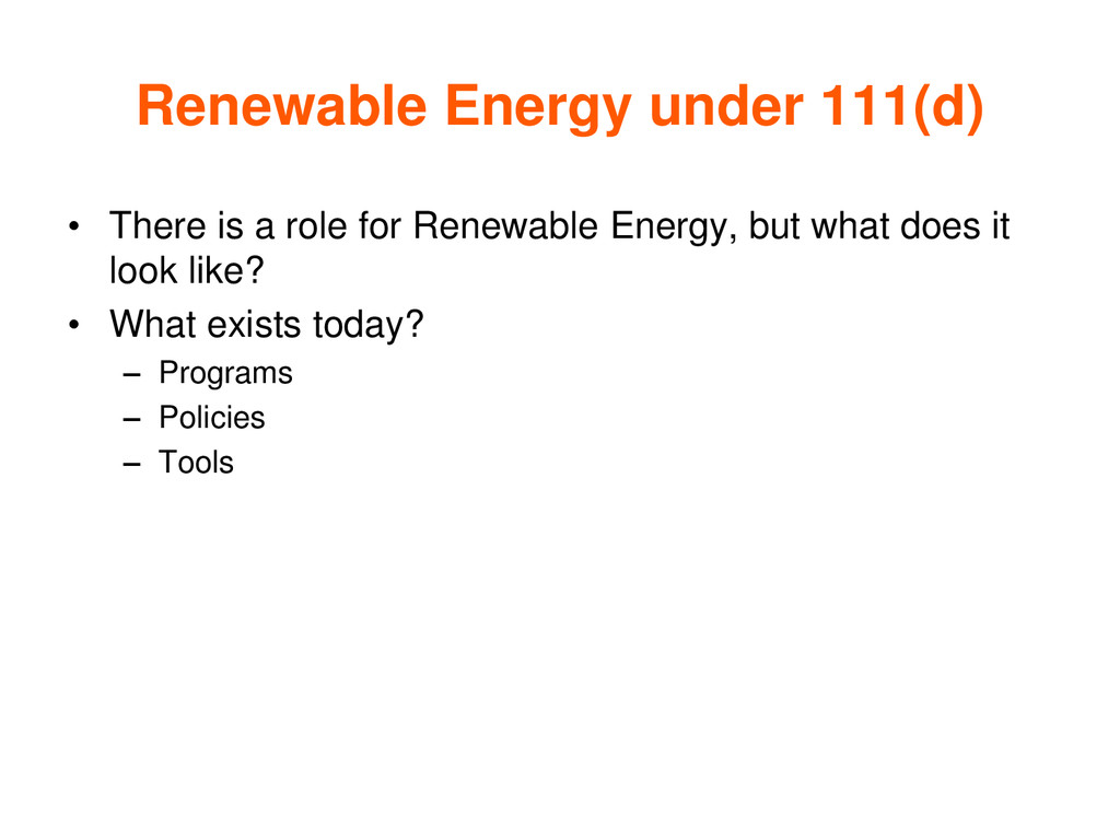 Renewable Energy under 111(d) • There is a role...