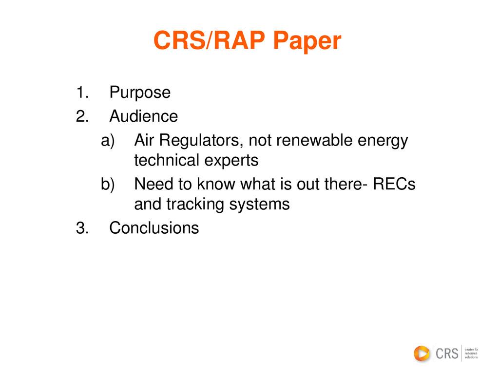 CRS/RAP Paper 1. Purpose 2. Audience a) Air Reg...
