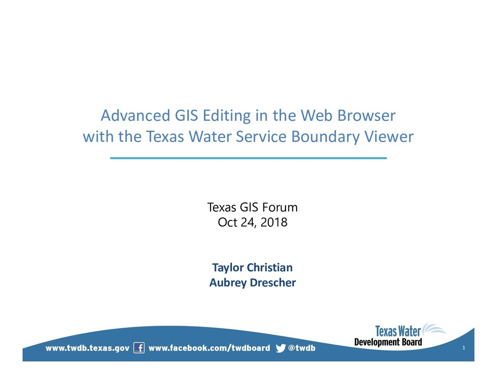 1 Advanced GIS Editing in the Web Browser with ...