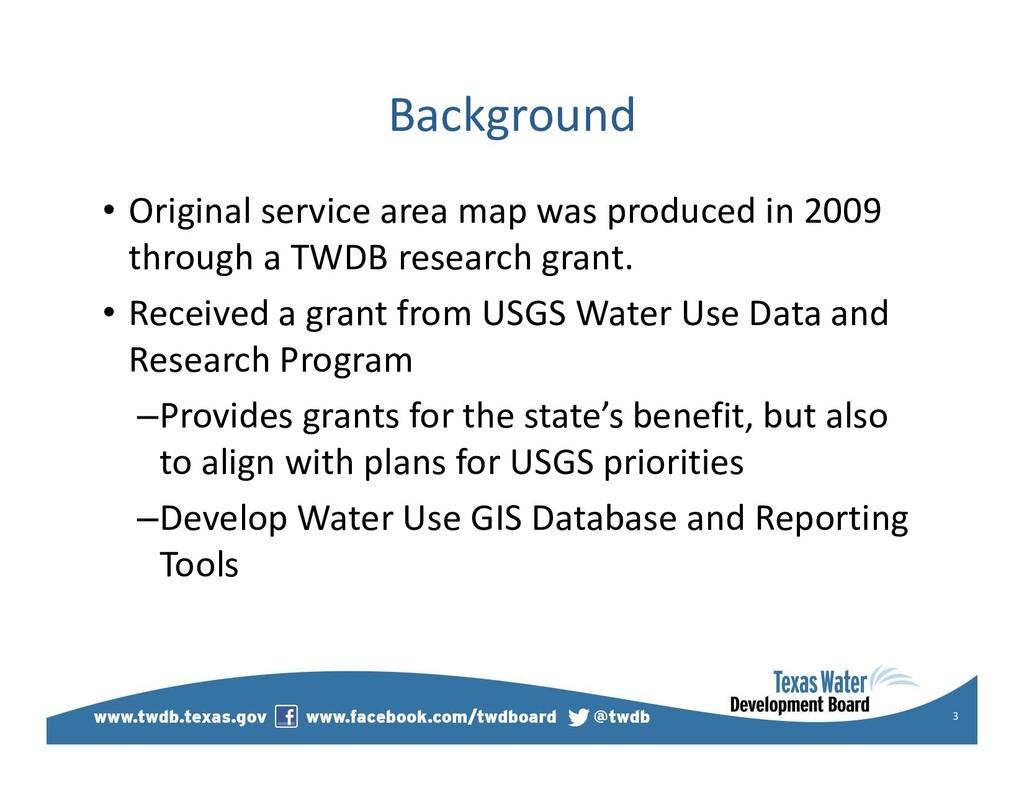 Background • Original service area map was prod...