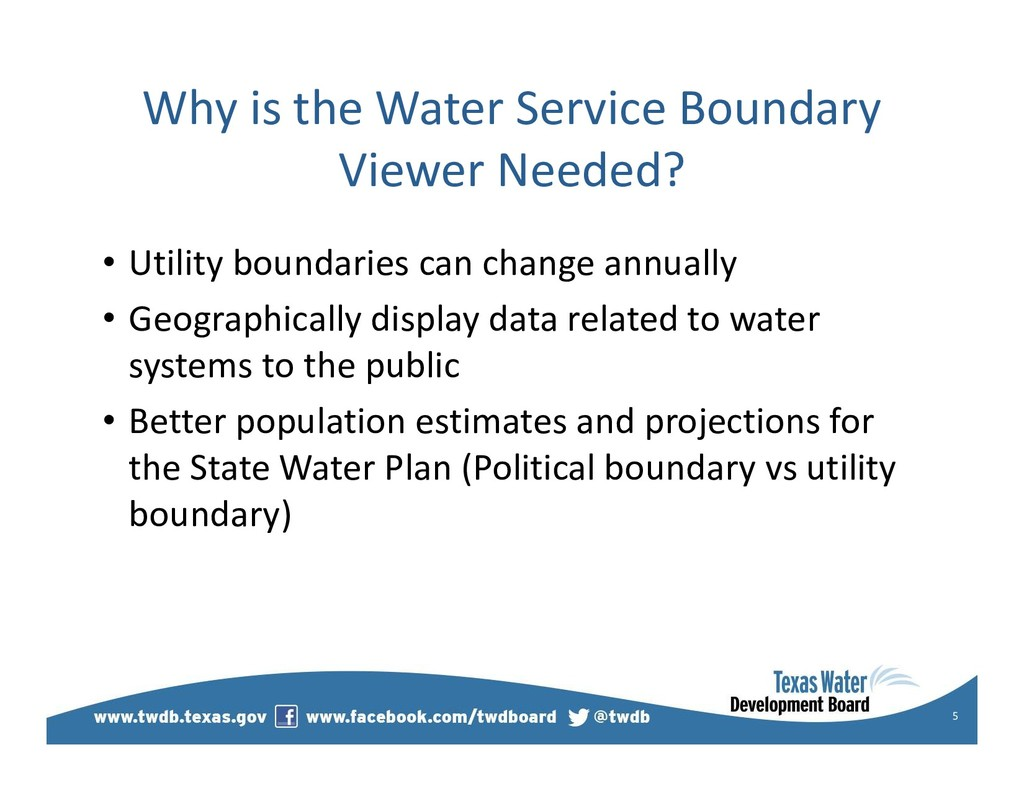 Why is the Water Service Boundary Viewer Needed...