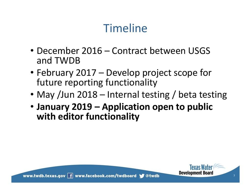 Timeline • December 2016 – Contract between USG...