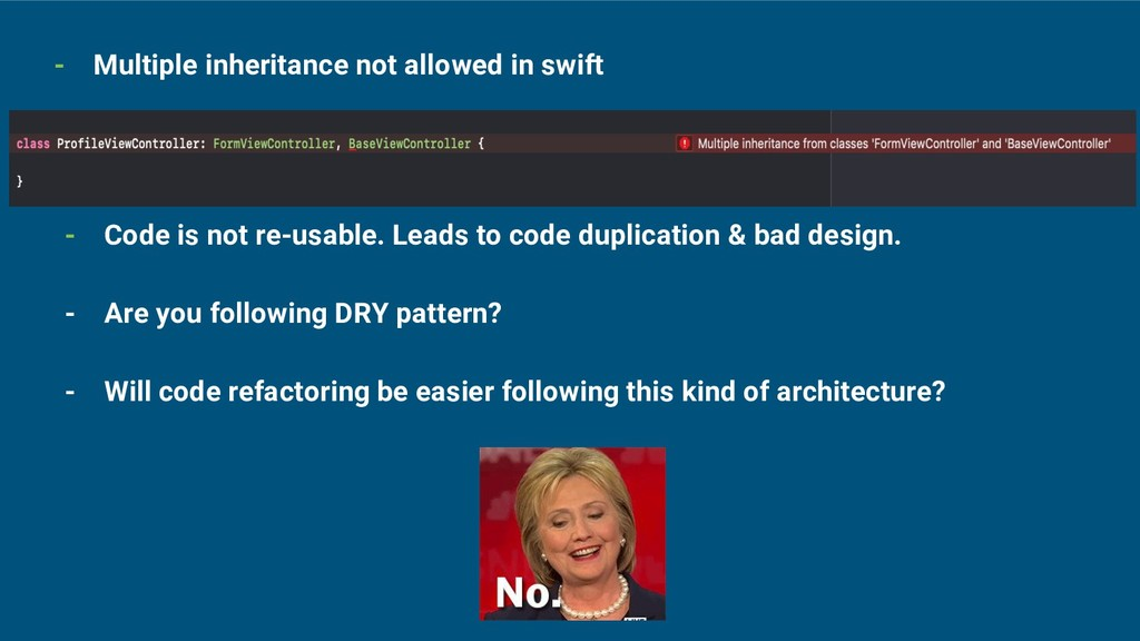- Multiple inheritance not allowed in swift - C...