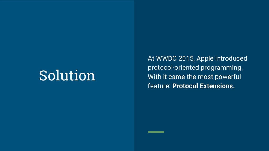 At WWDC 2015, Apple introduced protocol-oriente...