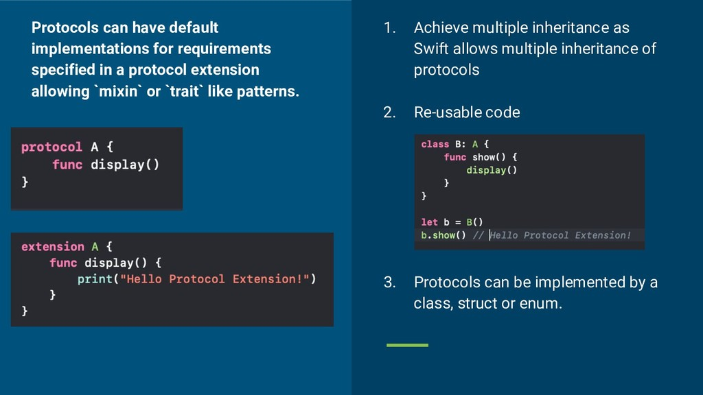 1. Achieve multiple inheritance as Swift allows...