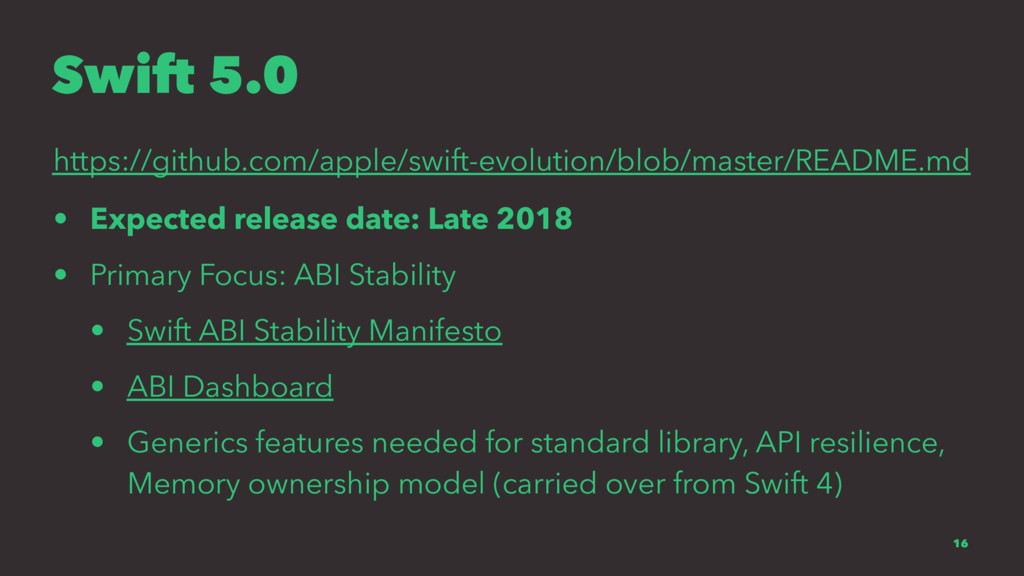 Swift 5.0 https://github.com/apple/swift-evolut...