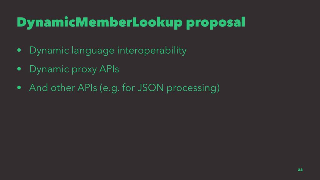 DynamicMemberLookup proposal • Dynamic language...