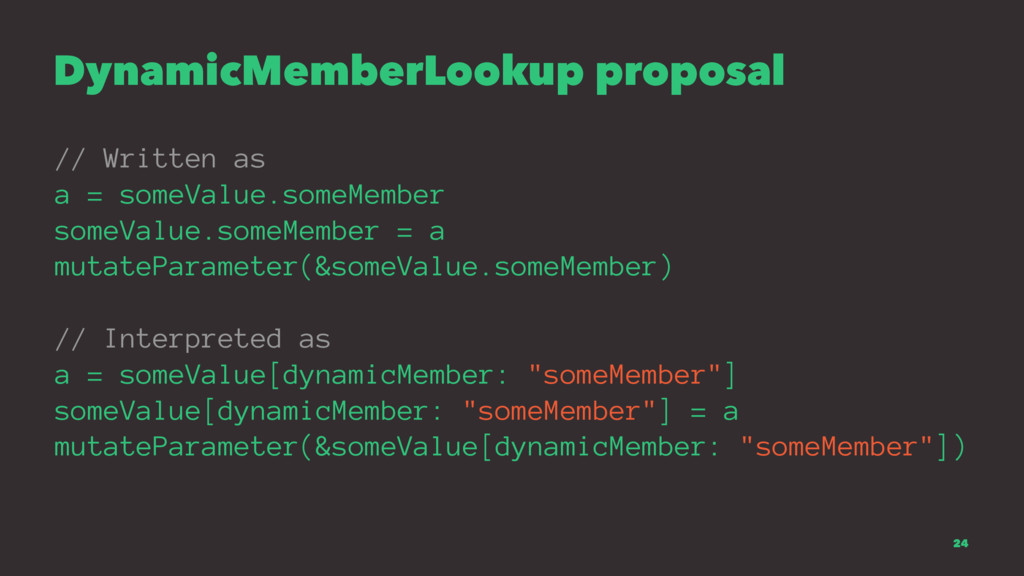 DynamicMemberLookup proposal // Written as a = ...