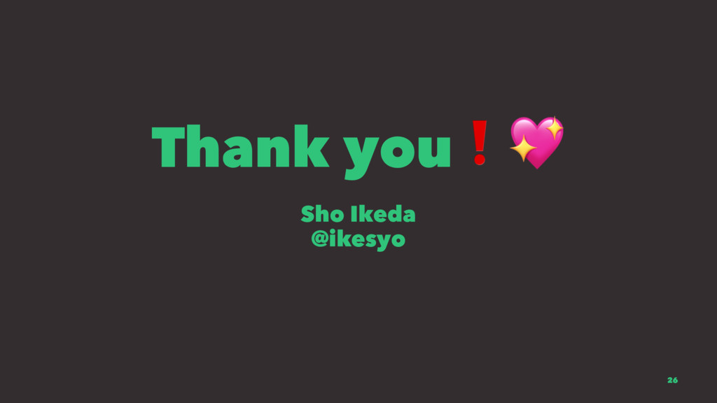 """Thank you❗"""" Sho Ikeda @ikesyo 26"""