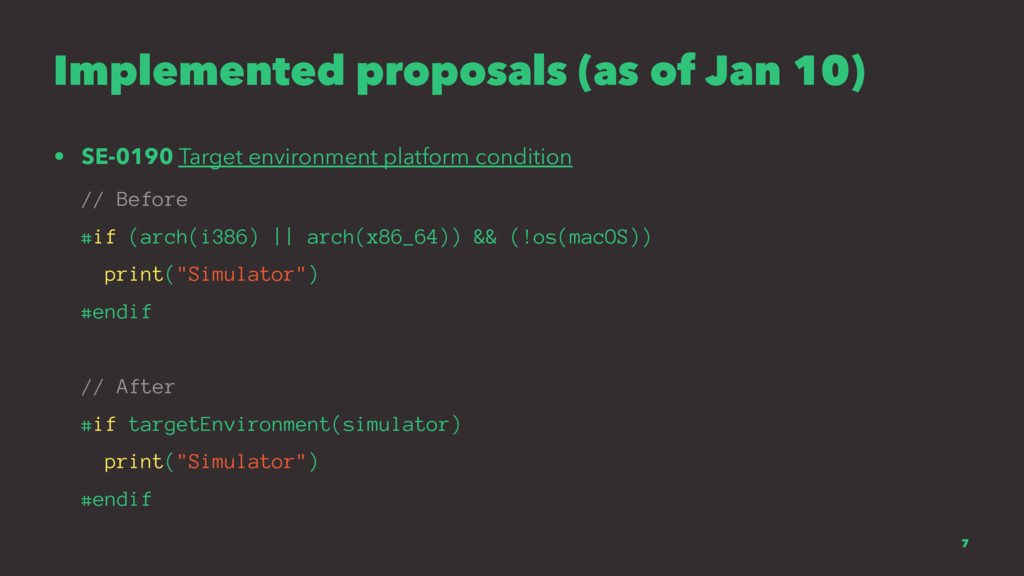Implemented proposals (as of Jan 10) • SE-0190 ...