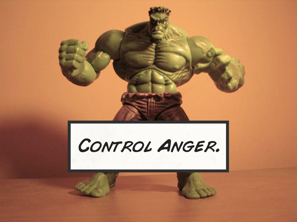 Control Anger.