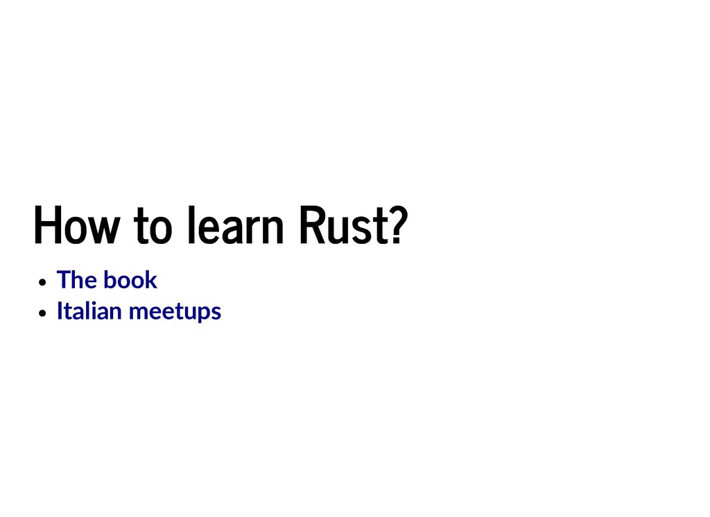 How to learn Rust? How to learn Rust? The book ...