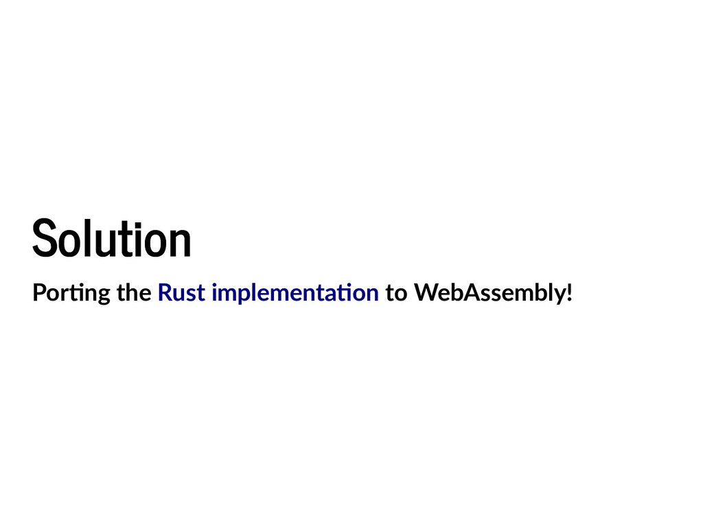Solution Solution Por ng the to WebAssembly! Ru...