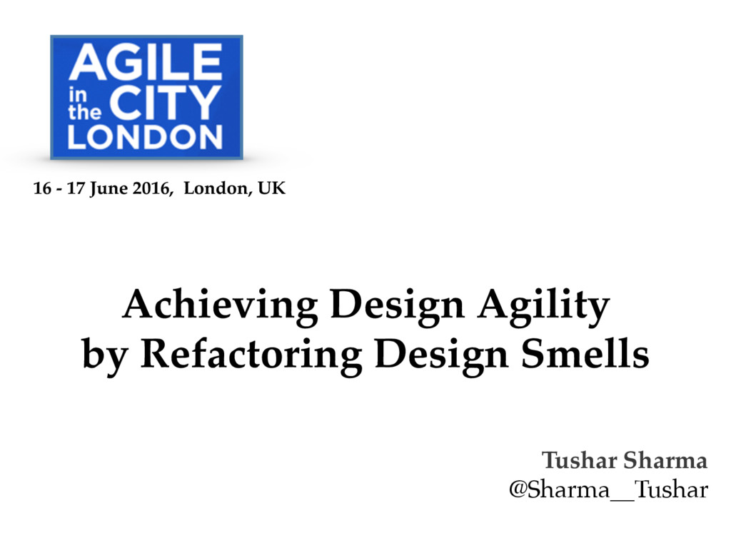 Achieving Design Agility by Refactoring Design ...