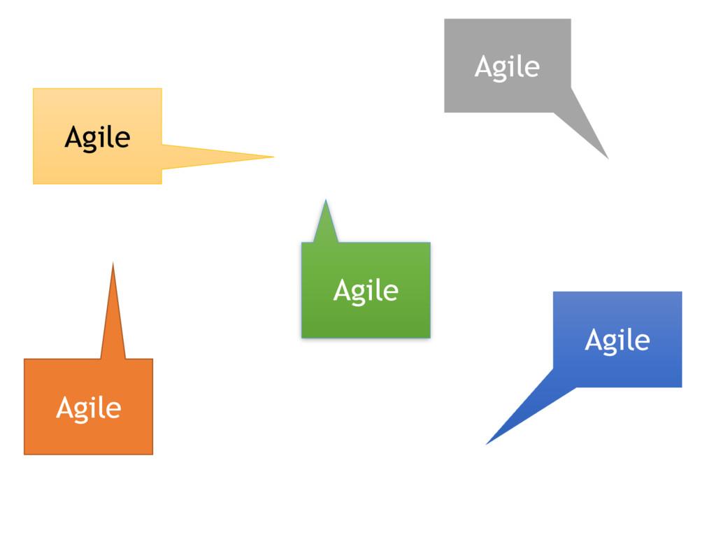 Agile Agile Agile Agile Agile