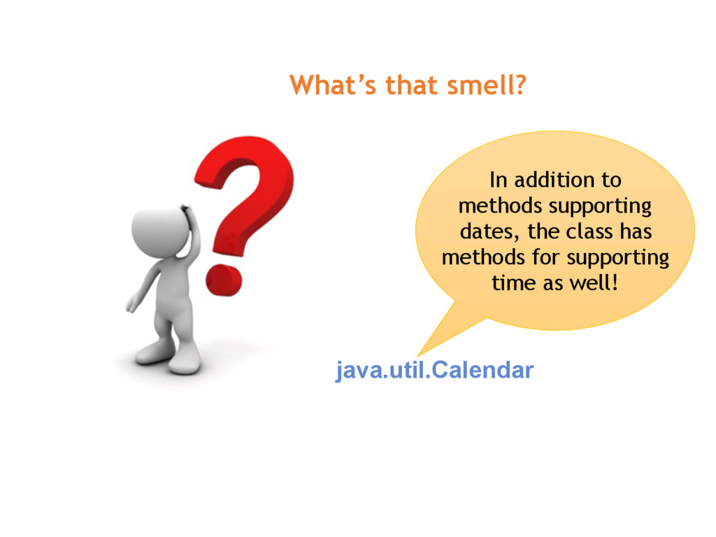java.util.Calendar In addition to methods suppo...