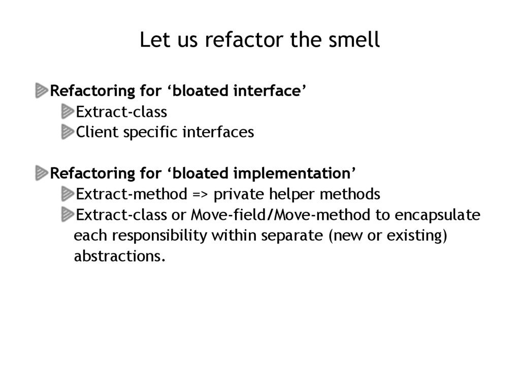 Let us refactor the smell Refactoring for 'bloa...