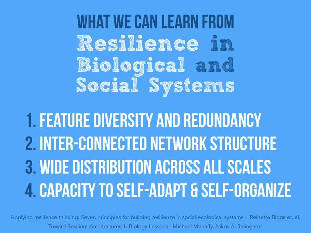 What we can learn from Resilience in Biological...