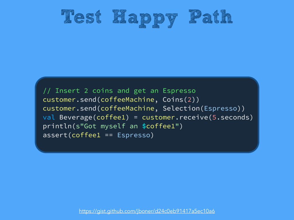 Test Happy Path // Insert 2 coins and get an Es...