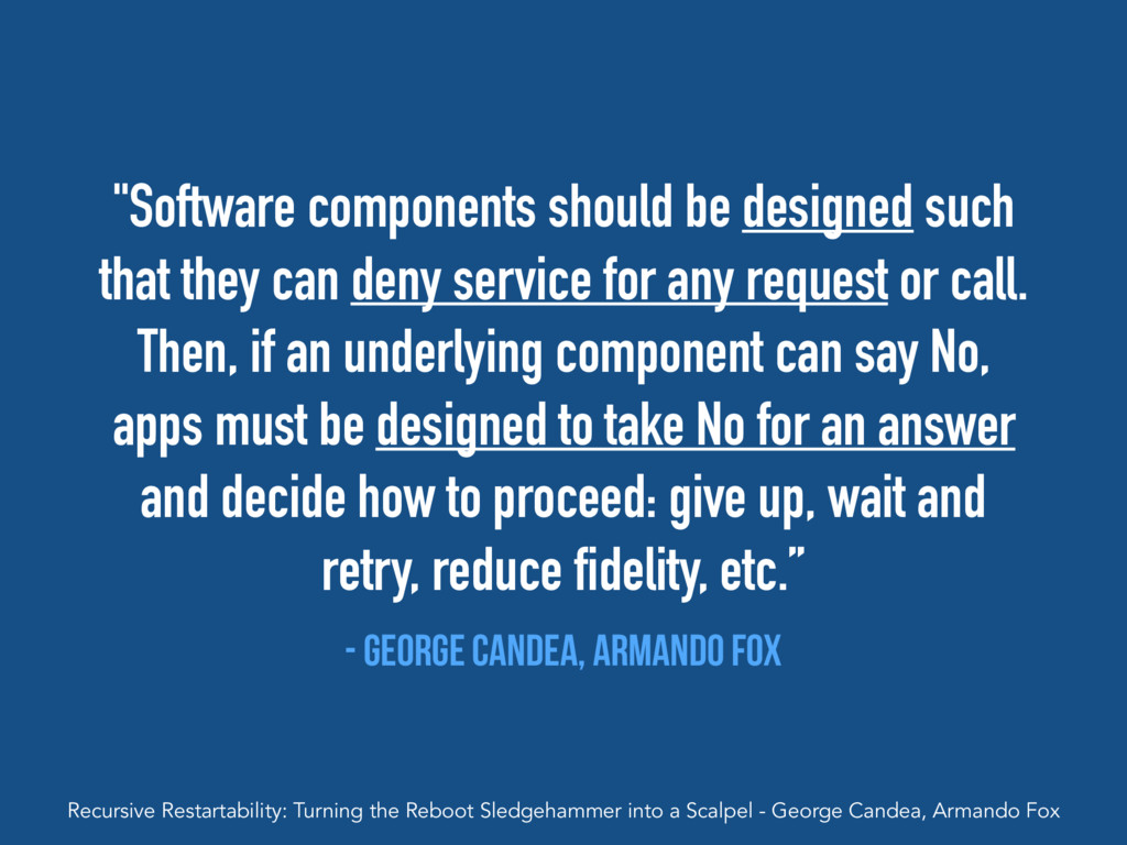 """""""Software components should be designed such th..."""