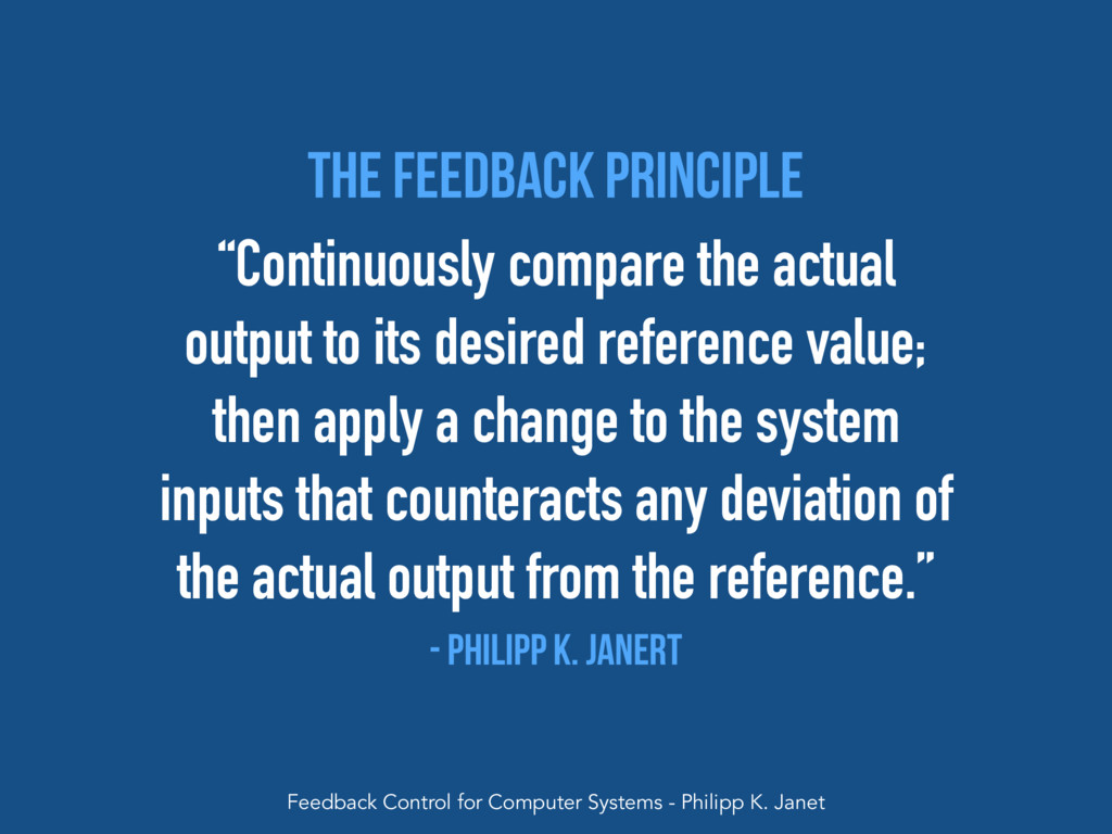 """""""Continuously compare the actual output to its ..."""