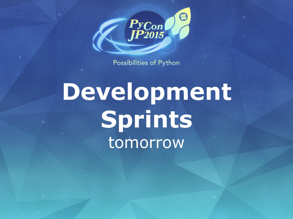 Development Sprints tomorrow