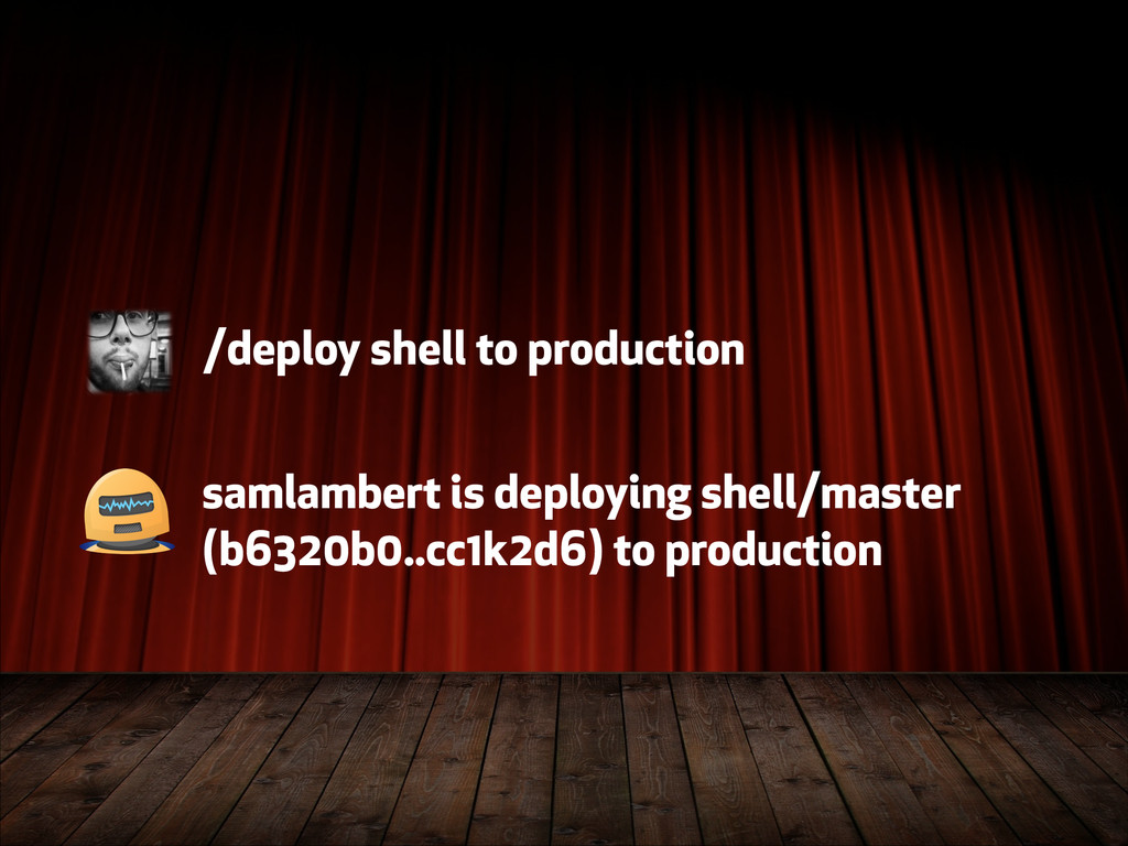 /deploy shell to production samlambert is deplo...