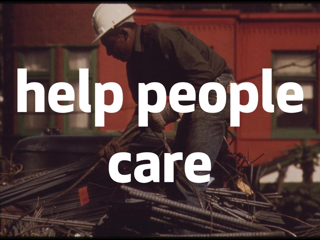 help people care
