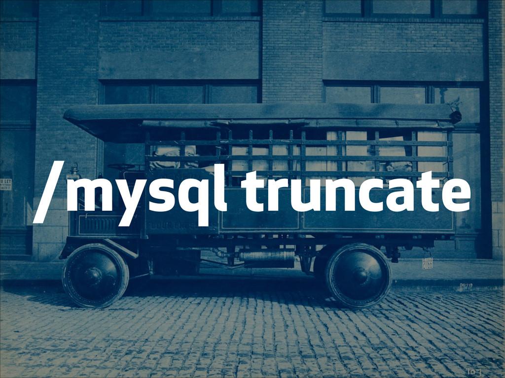 /mysql truncate
