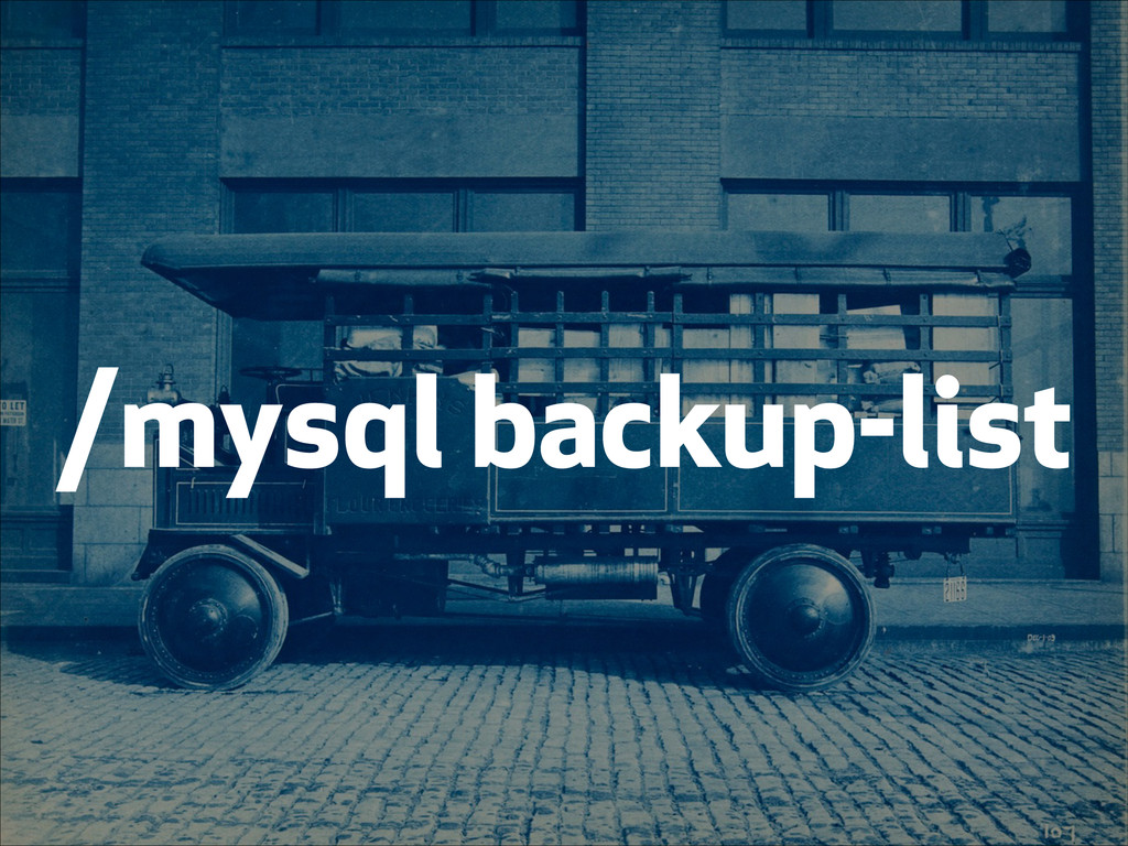 /mysql backup-list