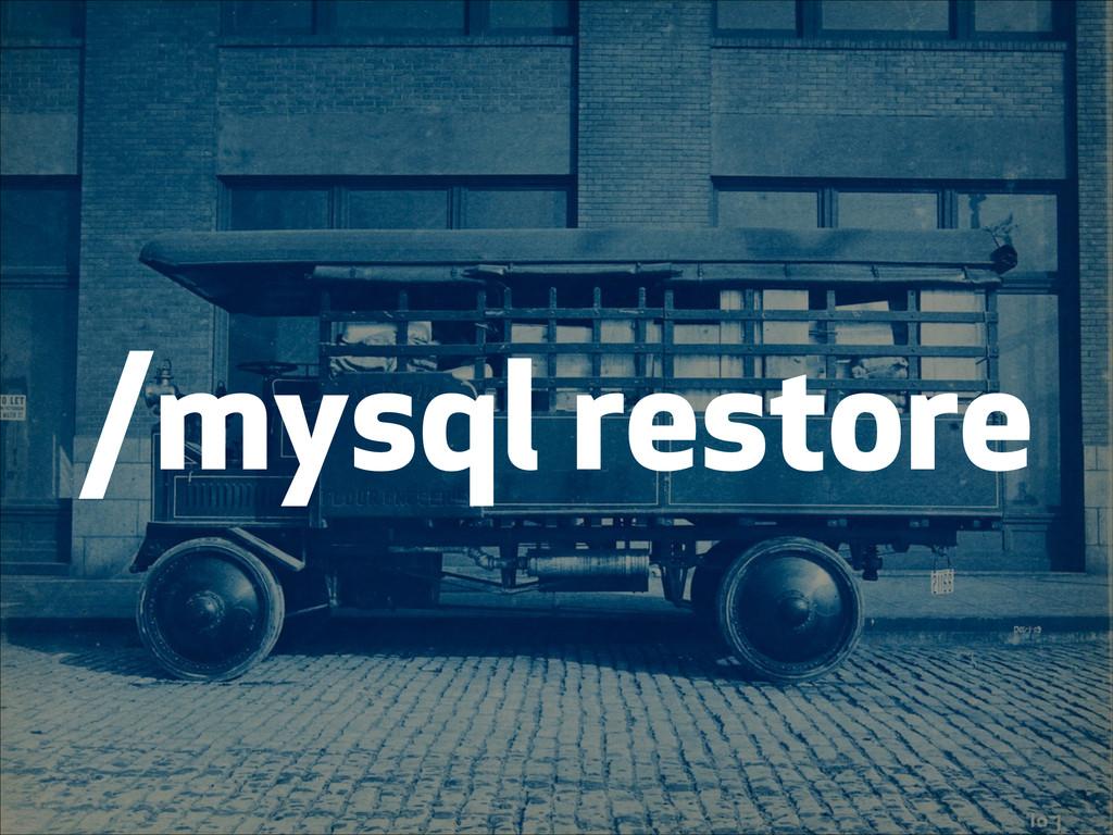 /mysql restore