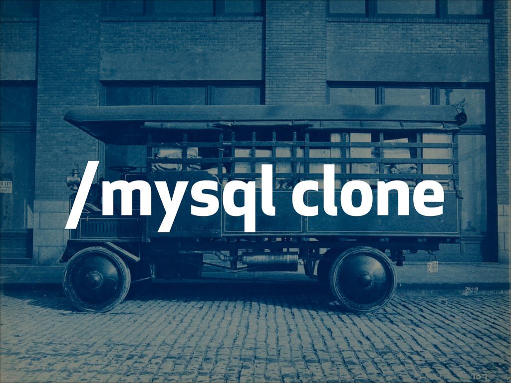 /mysql clone