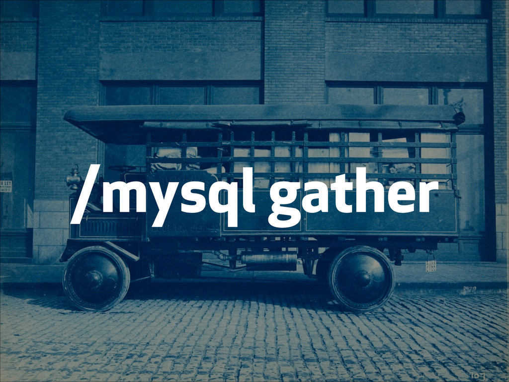 /mysql gather