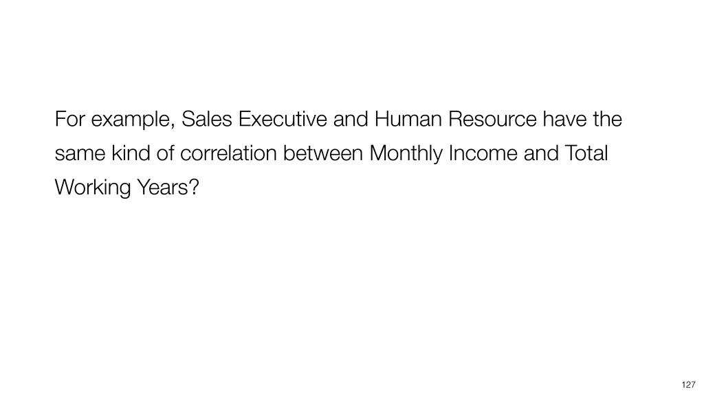 127 For example, Sales Executive and Human Reso...